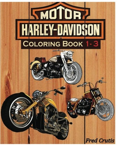 Amazon.com: Motor : Harley-Davidson Coloring Book 1 - 3: Harley Coloring  Book (9781541083745): Crutis, Fred: Books