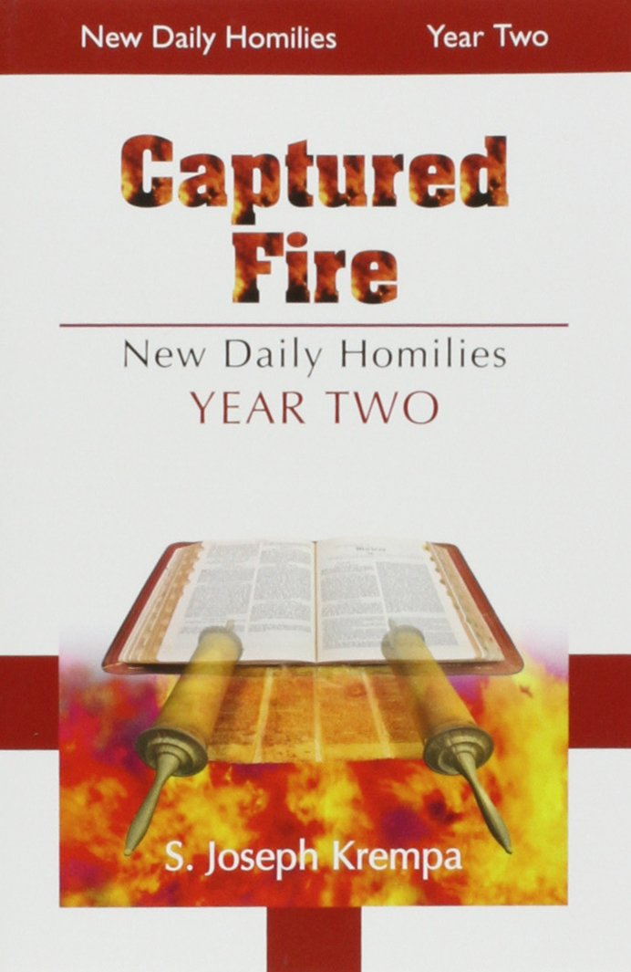 Download Captured Fire, 2 Vol. Set: The New Daily Homilies, Year Two pdf epub