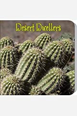 Desert Dwellers (My First Science Discovery Library) Board book