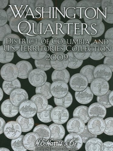 Washington Quarters 2009: District of Columbia and U.s. Territories Collection Hardcover – August 24, 2008