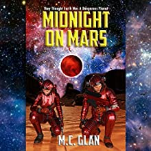 Midnight on Mars Audiobook by M. C. Glan Narrated by Chase Johnson