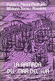 img - for La armada del Mar del Sur (Publicaciones de la Escuela de Estudios Hispano-Americanos de Sevilla, C.S.I.C., Vol. 329) (Spanish Edition) book / textbook / text book