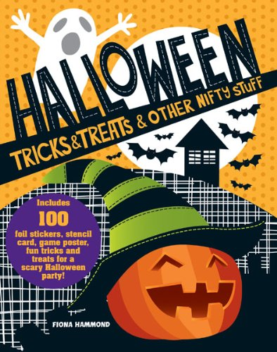 Halloween Tricks & Treats & Other Nifty Stuff -