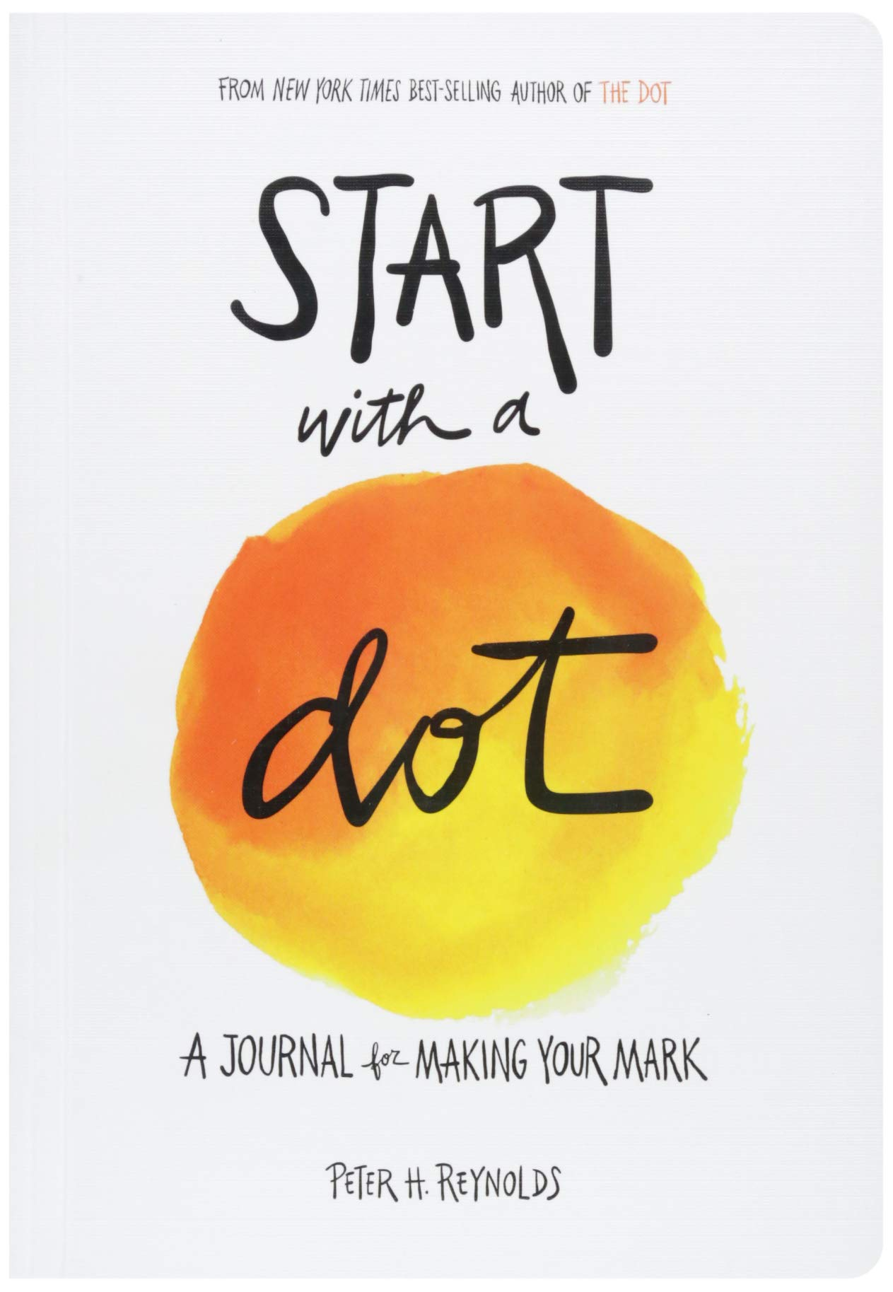 Start with a Dot (Guided Journal): A Journal for Making Your Mark pdf epub