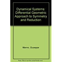 Dynamical Systems: Differential Geometric Approach to Symmetry and Reduction