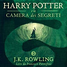Harry Potter e la camera dei segreti (Harry Potter 2) Audiobook by J.K. Rowling Narrated by Francesco Pannofino