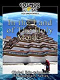 Cosmos Global Documentaries - In the Land of the Holy Monks - Tibet