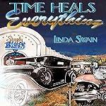 Time Heals Everything   Linda Swain