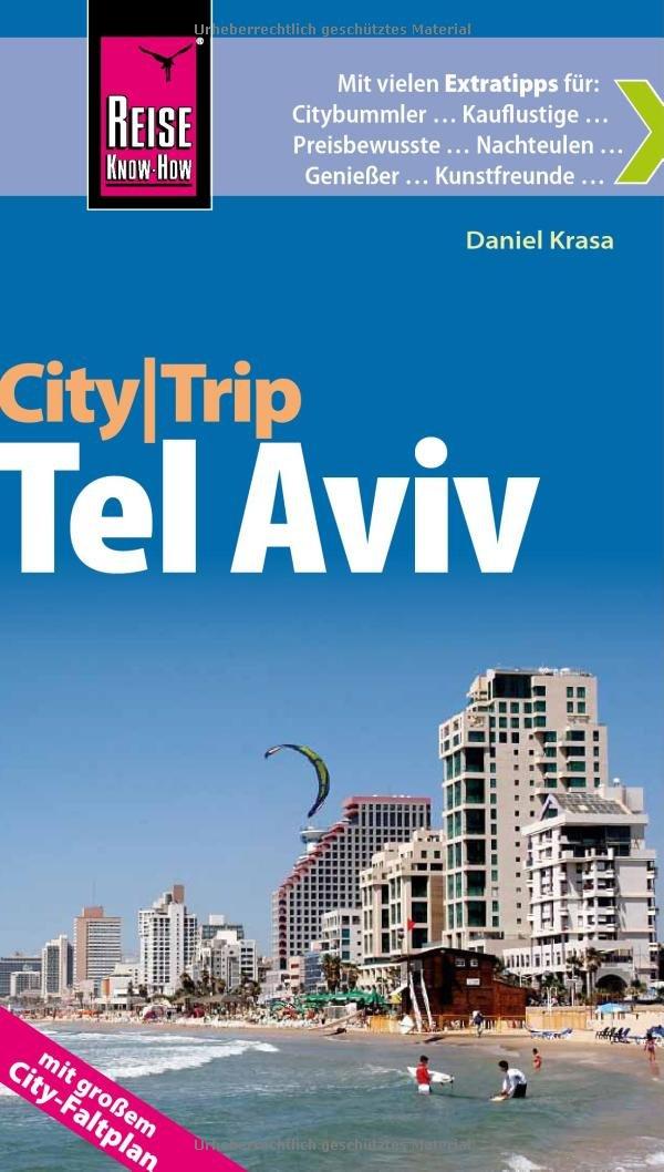 Reise Know-How CityTrip Tel Aviv: ReiseführermitFaltplan