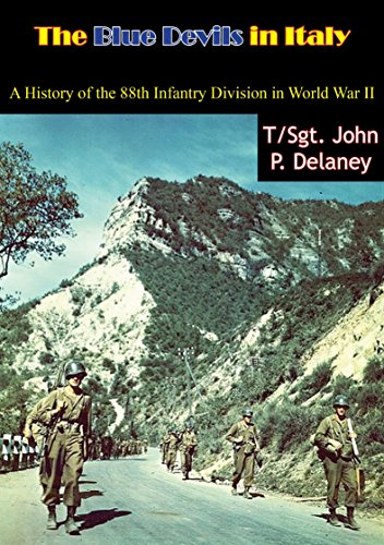 Download for free The Blue Devils in Italy: A History of the 88th Infantry Division in World War II