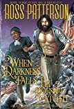 Download When Darkness Falls, He Doesn't Catch It in PDF ePUB Free Online