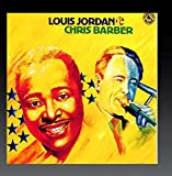 : Louis Jordan & Chris Barber