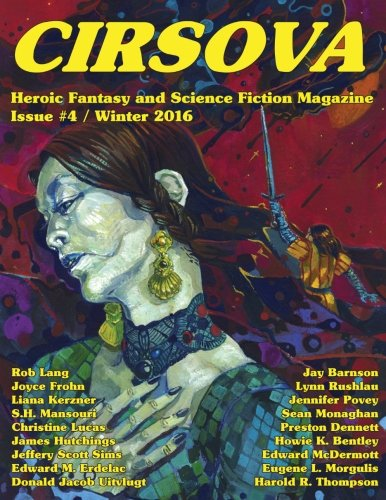 Cirsova #4: Heroic Fantasy and Science Fiction Magazine (Volume 4)