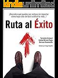 Ruta al Exito: El Éxito es Cuestión de Actitud