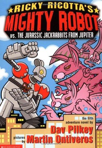 Ricky Ricotta's Mighty Robot vs. the Jurassic Jack Rabbits from Jupiter