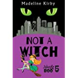 Not a Witch (Jake & Boo Book 5)