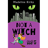 Not a Witch (Jake & Boo Book 5) book cover