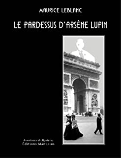 Le Pardessus DArsne Lupin