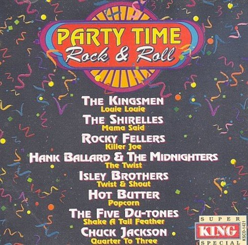 Party Time Rock & Roll (Party Time Girl)