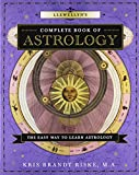 Llewellyn s Complete Book of Astrology: The Easy Way to Learn Astrology (Llewellyn s Complete Book Series)