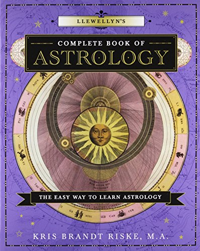 Llewellyn's Complete Book of Astrology: The Easy Way to Learn Astrology
