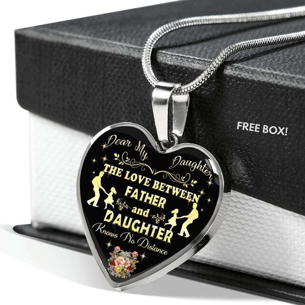 Love Between Father and Daughter Knows No Distance Sentimental Handmade Birthday Gift for Children Novelty Gift from Father AZ Gifts My Dear Daughter Heart Pendant