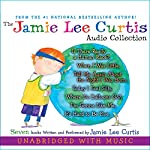 The Jamie Lee Curtis Audio Collection  | Jamie Lee Curtis