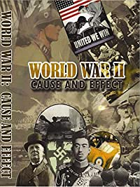 world war two causes and effects History other essays: the causes and effects of world war i.