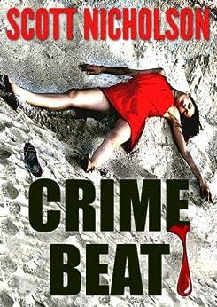 Crime Beat by [Nicholson, Scott]