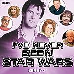 I've Never Seen Star Wars: Series 2 | Marcus Brigstocke