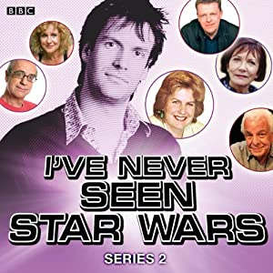 I've Never Seen Star Wars: Series 2 Radio/TV