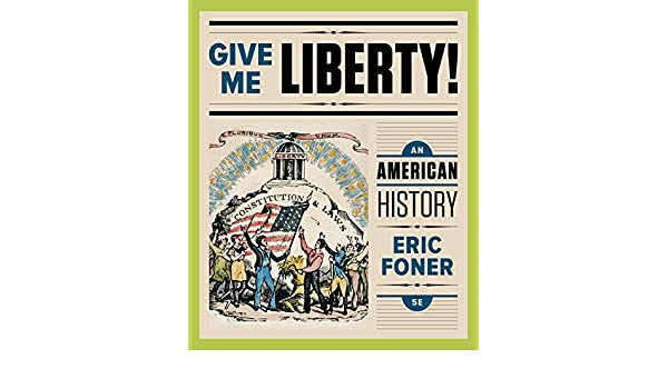 Amazon give me liberty an american history fifth edition amazon give me liberty an american history fifth edition vol one volume ebook eric foner kindle store fandeluxe Gallery