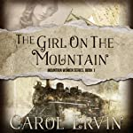 The Girl on the Mountain | Carol Ervin