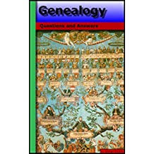 Genealogy: Questions and Answers