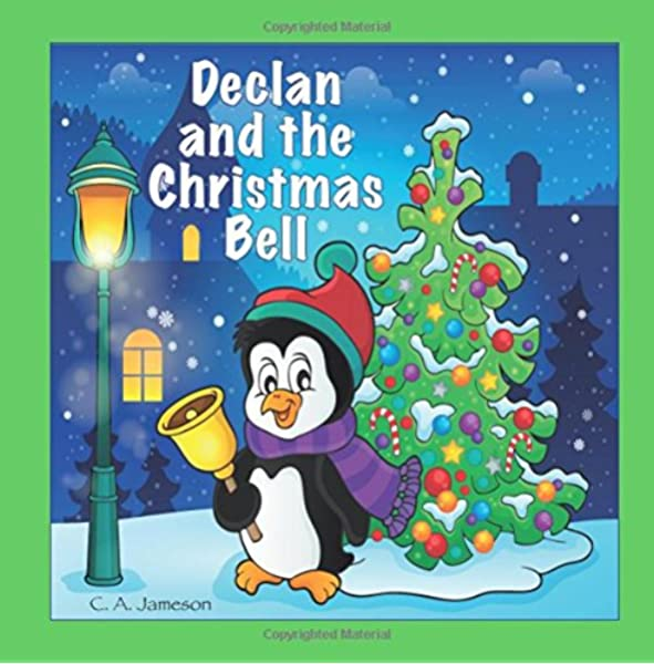 Declan and the Christmas Bell (Personalized Books for Children