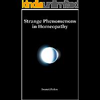 Strange Phenomenons in Homeopathy