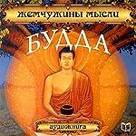 Zhemchuzhinyi myisli [Buddha: Pearls of Wisdom] |  Buddha