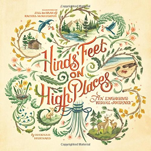 Hinds' Feet on High Places: An Engaging Visual Journey cover
