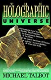 The Holographic Universe by Michael Talbot (1992-05-06)