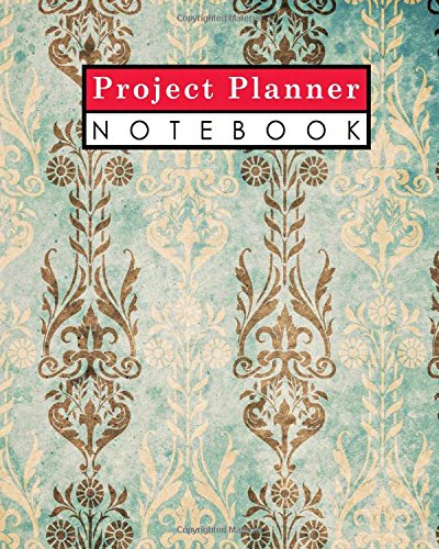 Project Planner Notebook: Project Management Action Log, Project Management Planner Notebook, Project Planner Note Pad, Organize Notes, To Do, Ideas, Follow Up, Vintage/Aged Cover (Volume 60) - Project Log