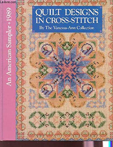 (Quilt Designs in Cross-Stitch (An American Sampler 1989))