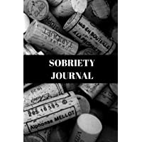 Sobriety Journal: Notebook Diary, How To Stay Sober With A Journal, A5 Paperback (6 X 9 Inches)100 High Quality Lined Pages, Hand Writing Notebook