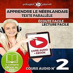 Apprendre le Néerlandais - Écoute Facile - Lecture Facile - Texte Parallèle Cours Audio No. 2