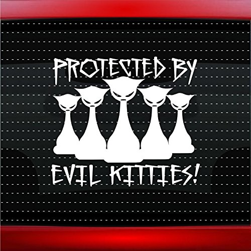 Protected By Evil Kitties Funny Cute Car Sticker Truck Window Vinyl Decal COLOR: WHITE