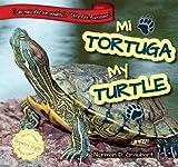 Mi Tortuga / My Turtle, Norman D. Graubart, 1477733167