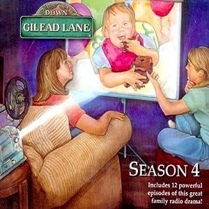 Down Gilead Lane, Season 4 Radio/TV Program