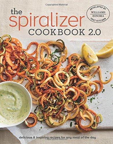 Spiralizer 2.0 Cookbook by Williams - Sonoma Test Kitchen (2016-06-07)