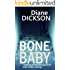 BONE BABY: chilling emotional suspense with a killer ending