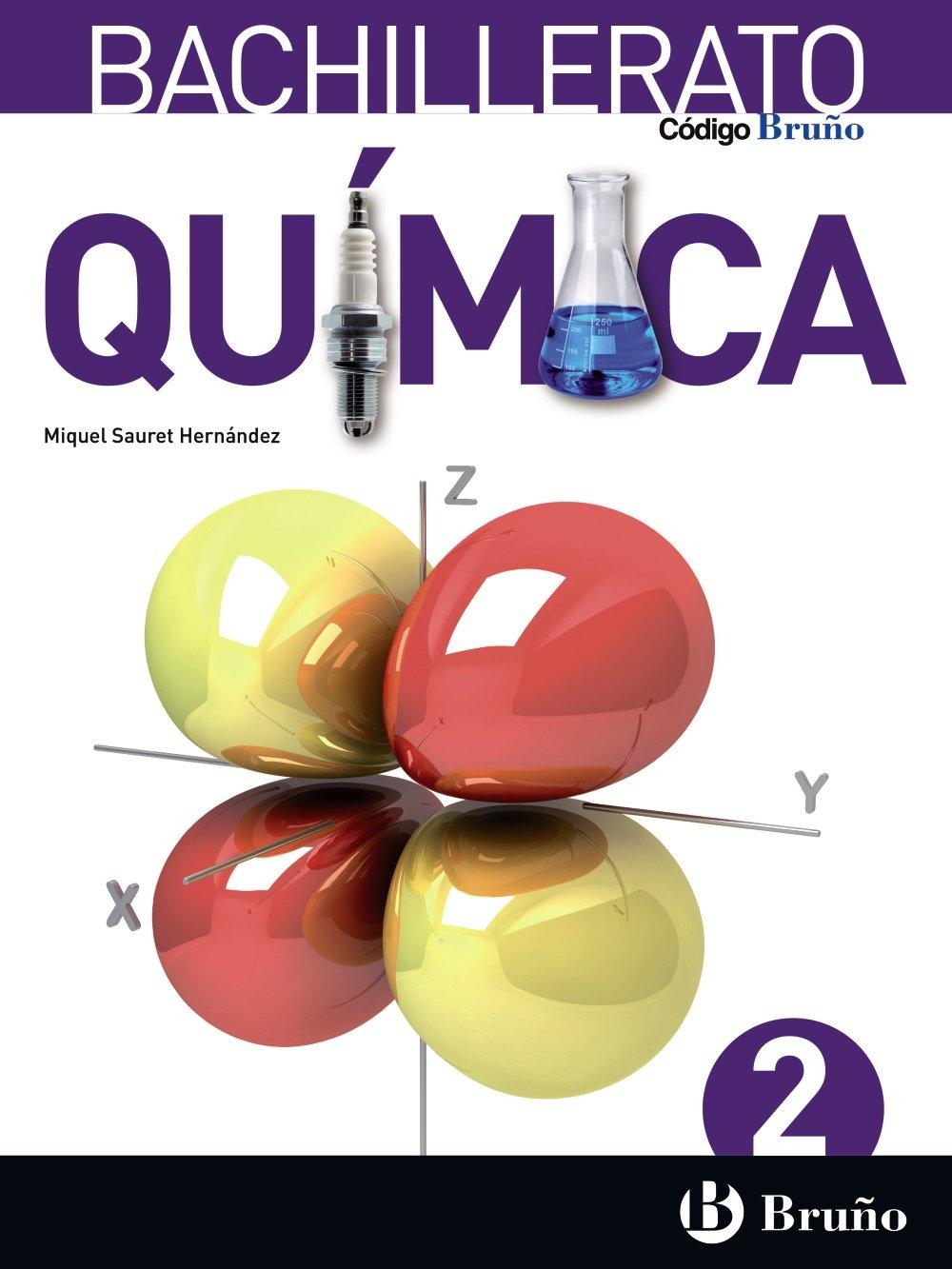 Código Bruño Química 2 Bachillerato - 9788469611630: Amazon.es: Sauret Hernández, Miquel: Libros