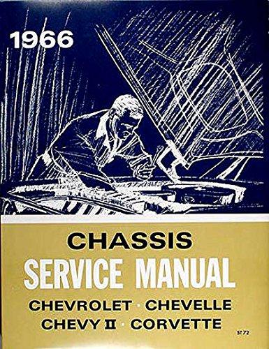 1966 Chevy Repair Shop Manual Original - Impala Caprice Chevelle Malibu El Camino Chevy II Nova Corvette